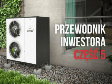 Galmet Przewodnik inwestora – koszt ogrzewania domu powietrzną pompą ciepła