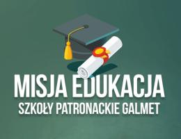 Galmet - Misja edukacja - szkoły patronackie Galmet