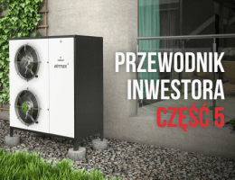 Galmet - Przewodnik inwestora – koszt ogrzewania domu powietrzną pompą ciepła